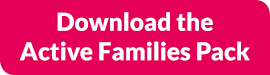 Download the Active Families Pack